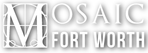 Mosaic Fort Worth